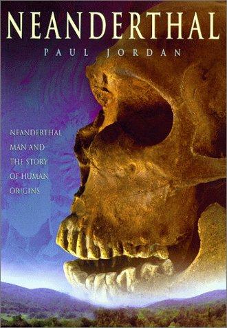 Neanderthal: Jordan, Paul