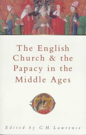 9780750919470: The English Church & the Papacy in the Middle Ages (Sutton Illustrated History Paperbacks)