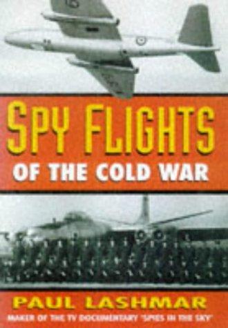 9780750919708: Spy Flights of the Cold War