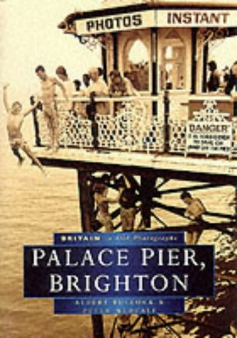Palace Pier, Brighton (SCARCE FIRST EDITION, FIRST PRINTING SIGNED BY BOTH AUTHORS)
