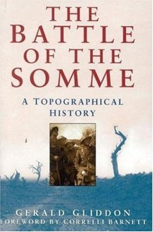9780750919838: The Battle of the Somme: A Topographical History