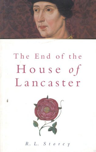 9780750920070: The End of the House of Lancaster 2e (Sutton History Paperbacks)
