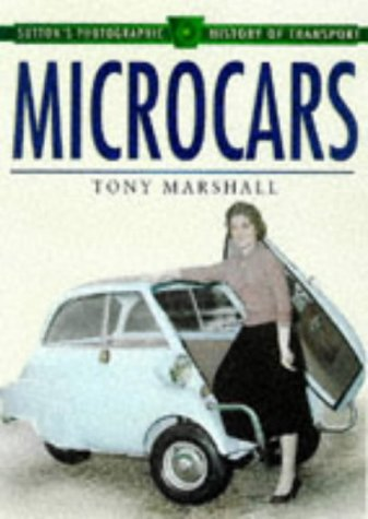 9780750920827: Microcars (Sutton's Photographic History of Transport)
