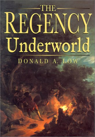THE REGENCY UNDERWORLD