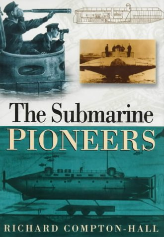 9780750921541: The Submarine Pioneers