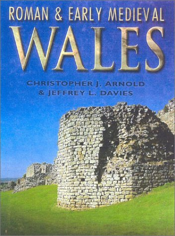 9780750921749: Roman and Early Medieval Wales