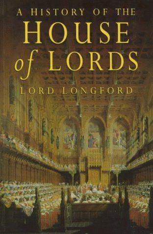 9780750921916: A History of the House of Lords, rev