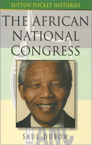 9780750921930: The African National Congress (Sutton Pocket Histories)