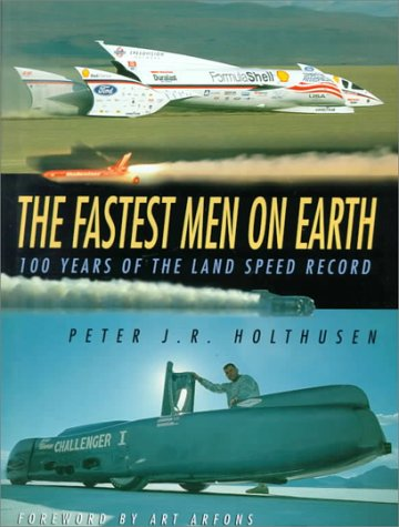 9780750922036: The Fastest Men on Earth: 100 Years of the Land Speed Record