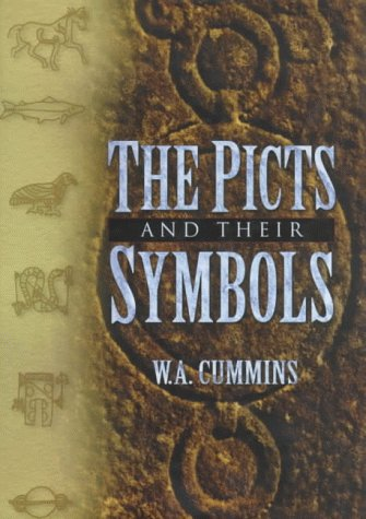 The Picts and their Symbols.: W. A. Cummins.