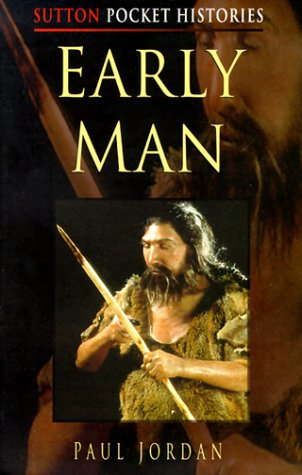 9780750922210: Early Man (Sutton Pocket Histories)