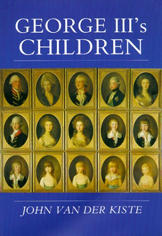 9780750922333: George III's Children