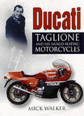 9780750922364: Ducati: Taglioni and His World-beating Motorcycles