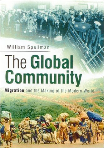 9780750922432: The Global Community. Migration and The Making of the Modern World
