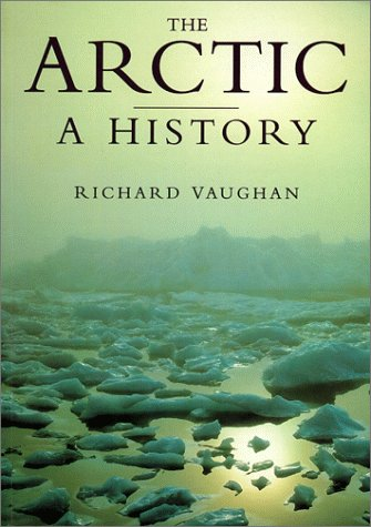 9780750922562: The Arctic: A History