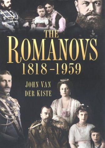 9780750922753: The Romanovs 1818-1959