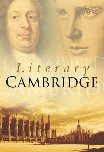 9780750922883: Literary Cambridge (Britain in Old Photographs)