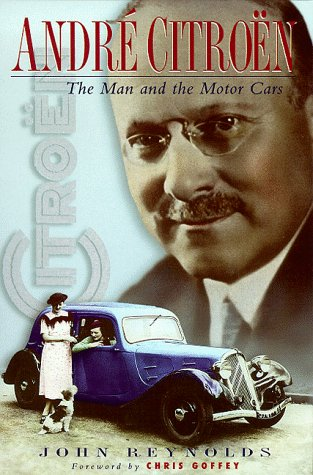9780750923224: Andre Citroen: The Man and the Motor Cars