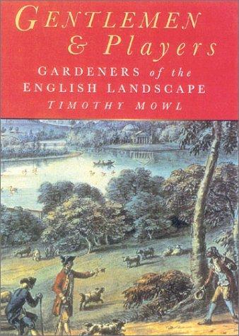 9780750923248: Gentlemen & Players: Gardeners of the English Landscape