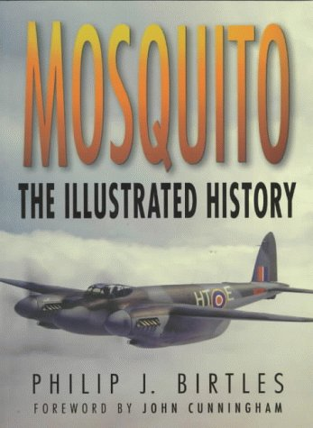 9780750923279: Mosquito: The Illustrated History