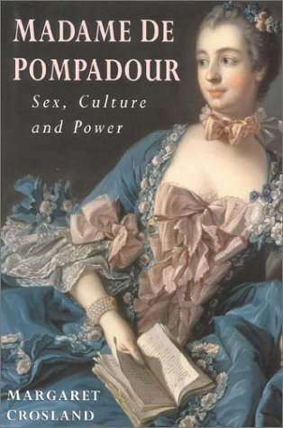 9780750923385: Madame de Pompadour: Sex, Culture and the Power Game