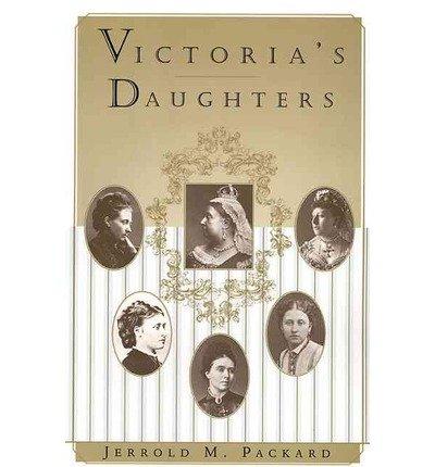 9780750923583: Victoria's Daughters