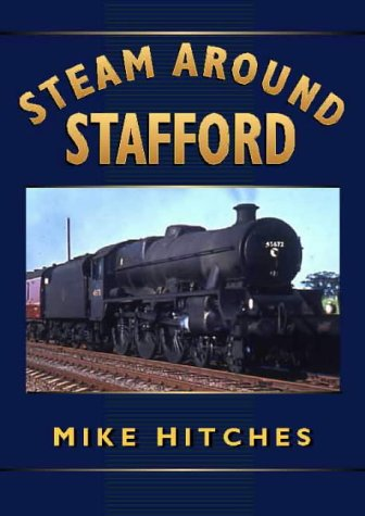 Steam Around Stafford