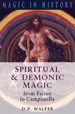 9780750923729: Spiritual & Demonic Magic: From Ficino to Campanella