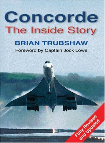 9780750923934: Concorde: The Inside Story