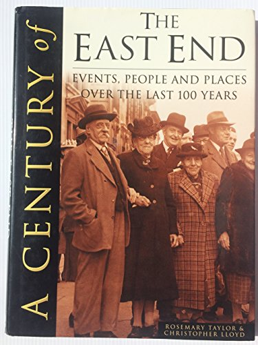 9780750924115: Century of the East End