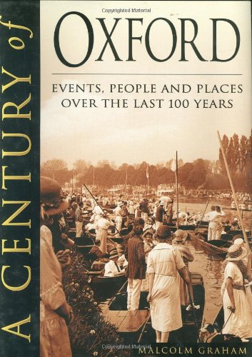 Century of Oxford: Events, People and Places: GRAHAM, Malcolm ~[J.R.R.Tolkien]