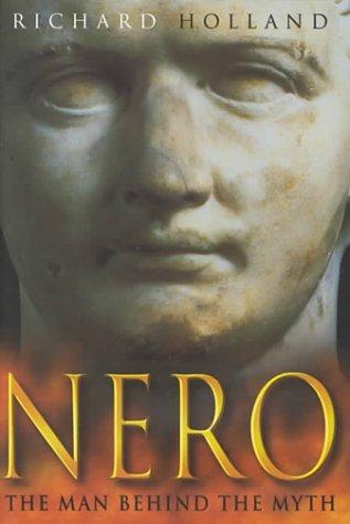 9780750924474: Nero: The Man Behind the Myth