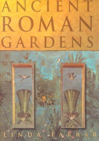9780750924603: Ancient Roman Gardens