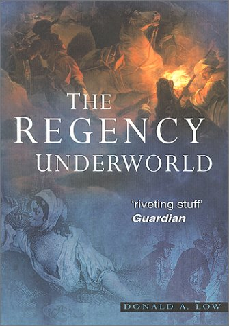 The Regency Underworld.