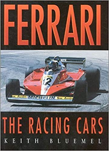 Ferrari The Racing Cars: Bluemel, Keith with