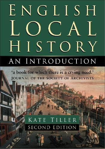 9780750927147: English Local History: An Introduction (History Handbooks)