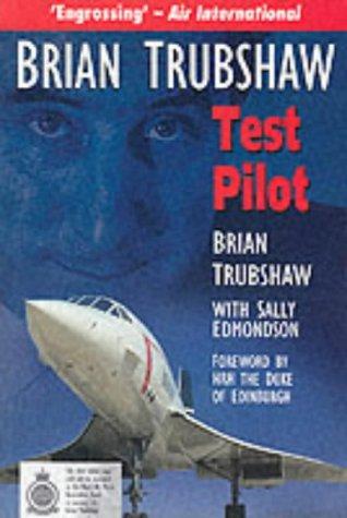 9780750927338: Brian Trubshaw: Test Pilot