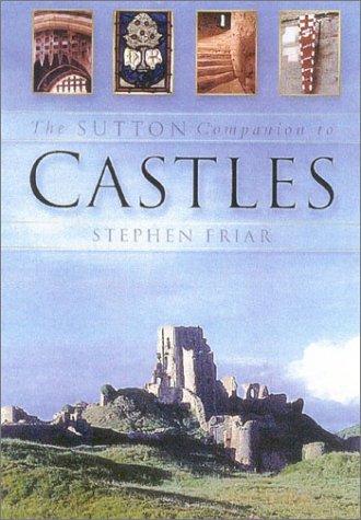 9780750927444: The Sutton Companion to Castles