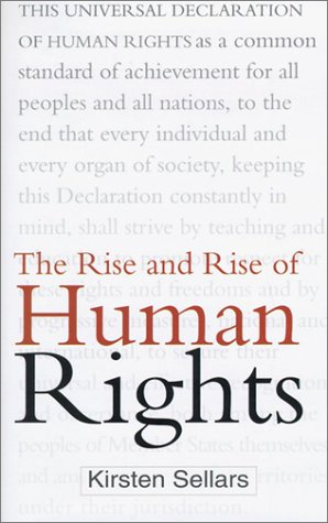 9780750927550: The Rise and Rise of Human Rights