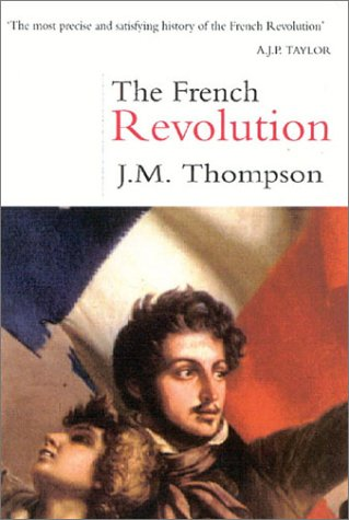 9780750927581: The French Revolution