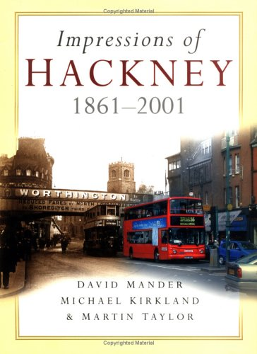9780750927697: Impressions of Hackney (Britain in Old Photographs)