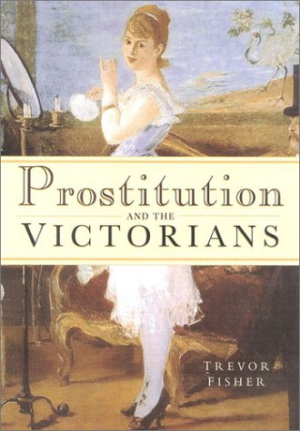 9780750927796: Prostitution and the Victorians
