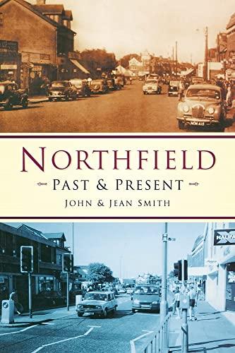 9780750927833: Northfield Past & Present