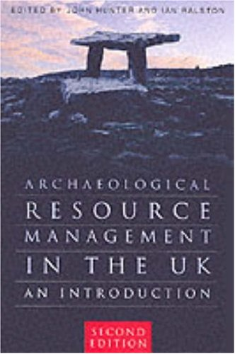 9780750927895: Archaeological Resource Management in the UK: An Introduction