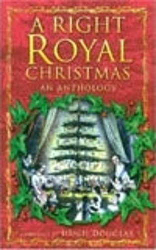 9780750927918: A Right Royal Christmas: An Anthology