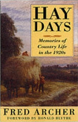 Hay Days : Memories of Country Life in the 1920s