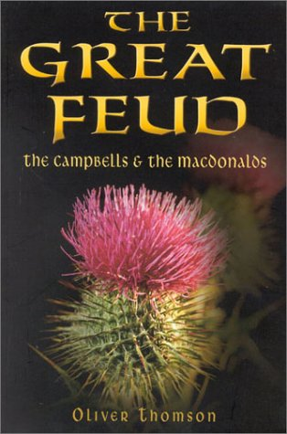 9780750928007: Great Feud: The Campbells and the MacDonalds