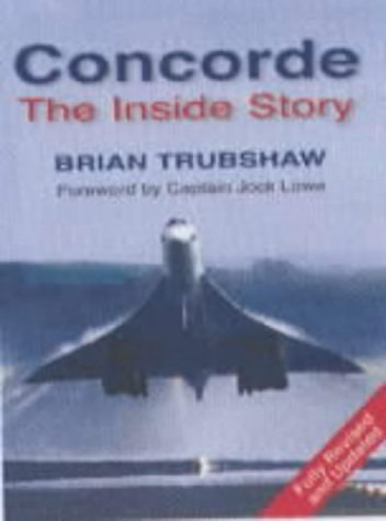 9780750928113: Concorde: The Inside Story