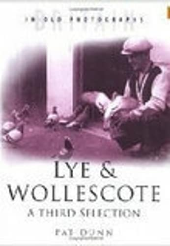 Lye and Wollescote (0750928174) by Dr Alistair Dunn