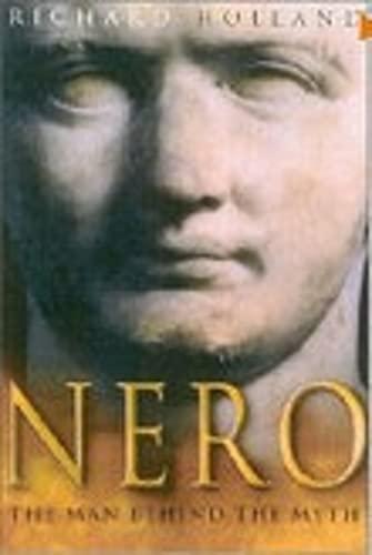 9780750928762: Nero: The Man Behind the Myth